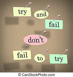Don't, Fail, Try, Motivational, Saying, Words, Board