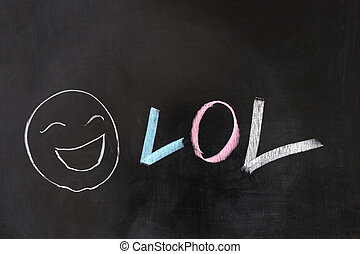 LOL - Chalk drawing - LOL, Laugh out loud