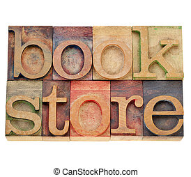 bookstore word in letterpress type - bookstore - isolated...