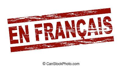 Stamp - en francais - Stylized red stamp showing the term en...