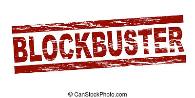 Stamp - blockbuster - Stylized red stamp showing the term...