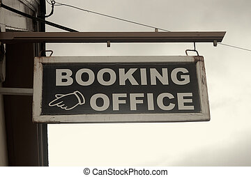 Booking office sign - Old booking office sign at a train...