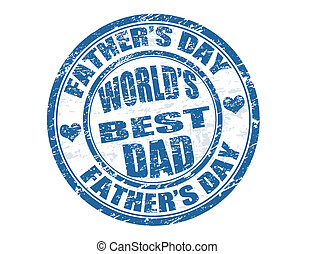 Father's day stamp - Father's day grunge rubber stamp with...