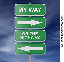 Street Road Sign My Way Or The Highway - Illustration of...