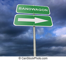 Street Road Sign Bandwagon - Illustration of a street road...