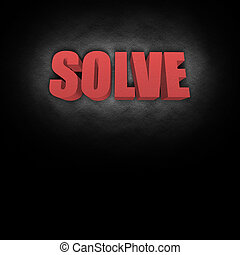 3D Text Concept Solve - 3D text concept for the word Solve,...