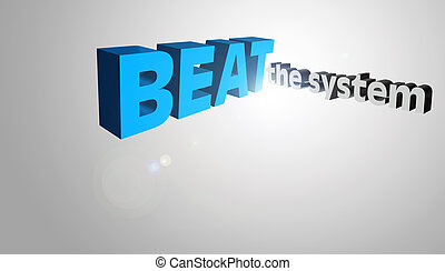 3D Text Concept Beat The System