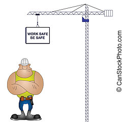 health and safety - Crane health and safety message isolated...