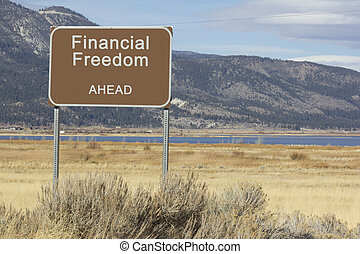 Road Sign - Ahead Series - financial freedom - A road sign...