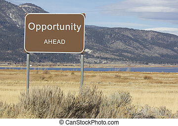 Road Sign - Ahead Series - opportunity - A road sign that is...