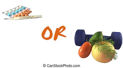 Choosing health or illness - Make your choise health or...