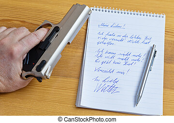 Letter and gun - a farewell letter and the gun of a suicide