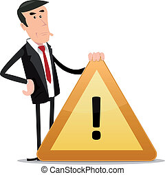 Businessman Warning Sign