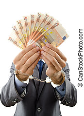 Handcuffed man with euro banknotes