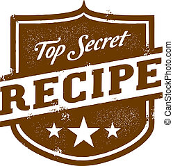 Top Secret Recipe - Vintage top secret recipe graphic.