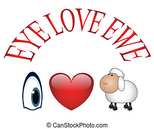 I love You - Eye Love Ewe message I love You