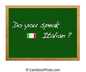 Italian. - Do you speak italian?.