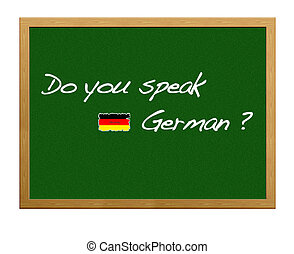 German. - Do you speak german?.
