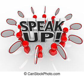Speak Up Speech Bubble People Talking in Group - A group of...