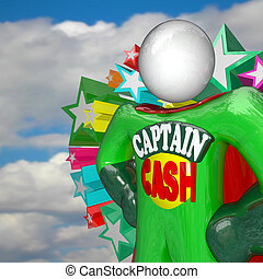 Captain Cash Super Hero Fights for Lower Prices to Save...