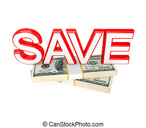 Word SAVE and money packs 3d rendered Isolated on white...