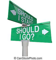 devia, i, ficar, ou, ir, dois, maneira, estrada, sinais,...