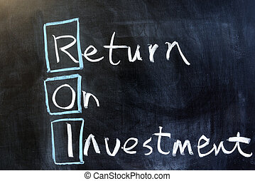 Return on investment - Chalk drawing - Return on investment