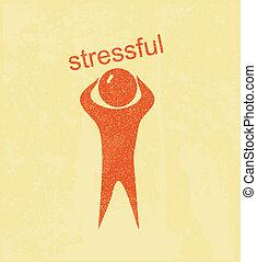 Stressful. Retro poster