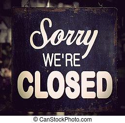 Vintage closed sign - Vintage metal closed sign on shop door