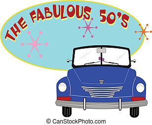 fab 50's - fifties roadster over oval text of fab 50's...