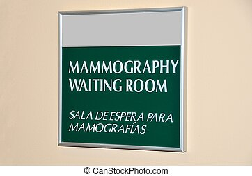 Mammography Waiting Room Sign - Mammongraphy waiting room...