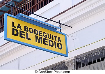 La Bodeguita - Havana, Cuba - February 2, 2007: poster for...