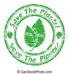 "Vector illustration of a grunge rubber  stamp with the text  ""save the plants!"" written inside the stamp."