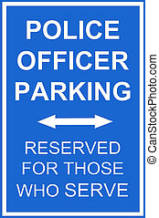 Police Parking sign - A parking reserved sign for police for...