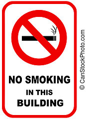 No smoking sign for facility control. For use in any smoking...