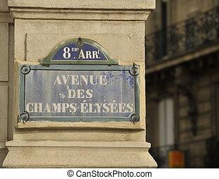 Champs Elysees sign - Avenue des Champs Elysees