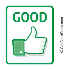 Thumb good - Green thumb up label for validation or...
