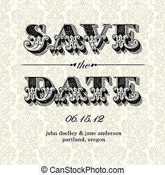 Vector Vintage Save the Date Card. Easy to edit. All pieces...