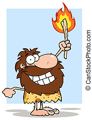 Caveman Holding Up A Torch - Proud Caveman Holding Up A...