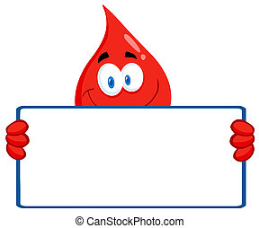 Blood Guy Holding A Blank Sign - Happy Red Blood Drop...