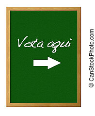 Vote here. - Green board with Vote here.