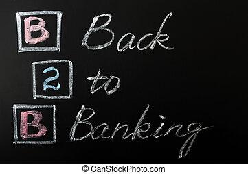 Acronym of B2B - Back to Banking