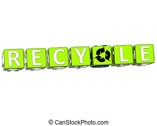 3D Recycle Block Text on white background