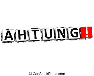 3D Ahtung Block Text on white background
