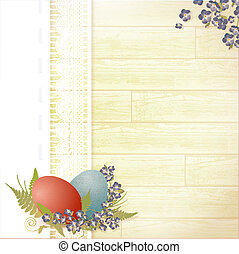 Easter wooden background with lace frame, eggs and...