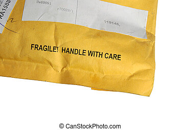 fragile, handle with care.