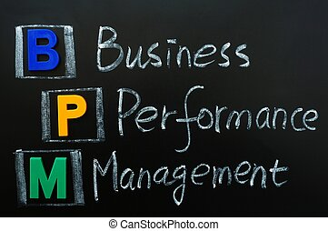 Acronym of BPM - Business Performance Management written on...