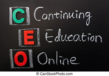 Acronym of CEO - Continuing Education Online written in...