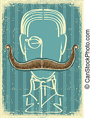Man and mustaches.Retro image on old paper - Man and...