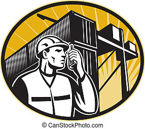 Dock Worker Talking Phone Container Crane - Illustration of...